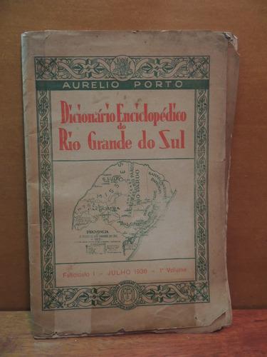 livro dicionário enciclopédico do rio grande do sul aurelio
