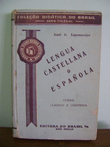 livro didático antigo lengua castellana raul lagomarsino
