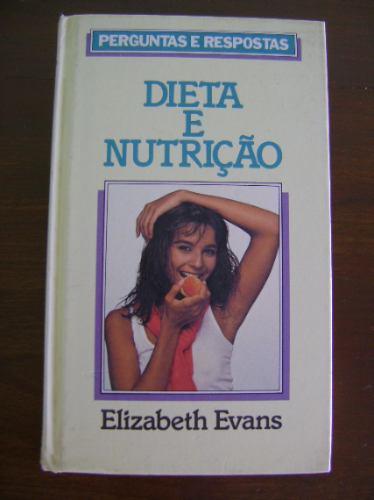 livro - dieta e nutrição elizabeth evans
