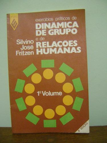 livro dinâmica de grupo relações humanas 1 silvino j fritzen