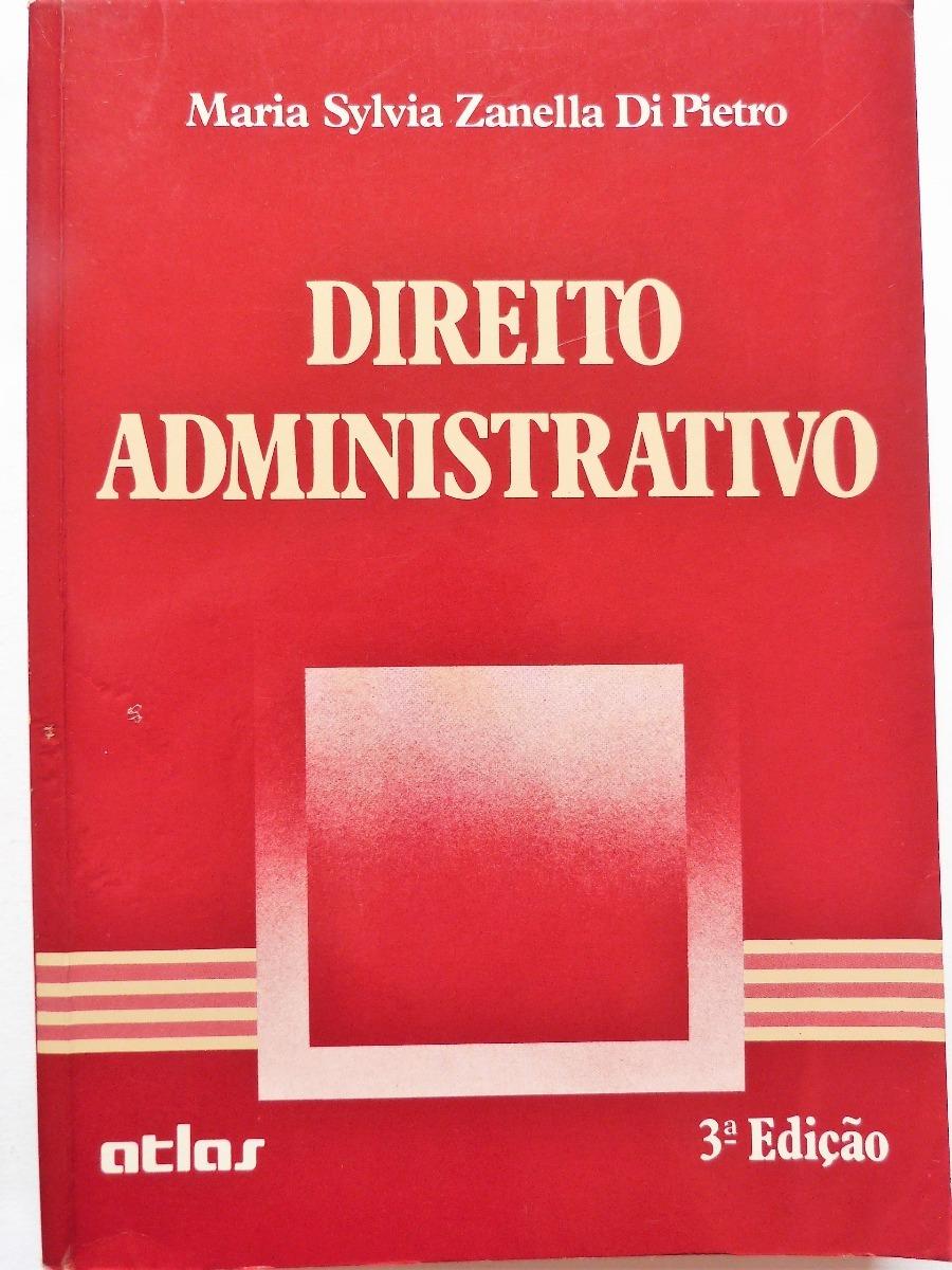 Livro: Direito Administrativo Maria Sylvia Zanella Di