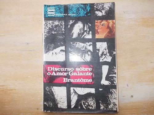 livro - discurso sobre o amor galante - brantôme