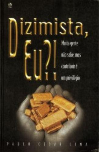 livro dizimista, eu?! / paulo cesar lima