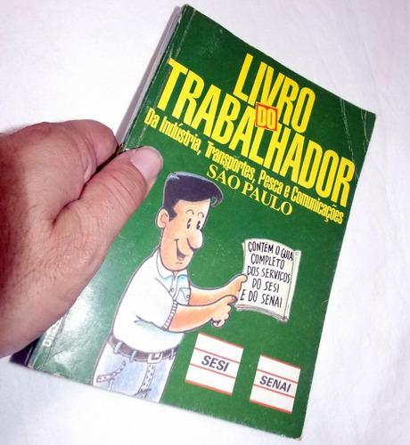 livro do trabalhador indústria transportes pesca são paulo
