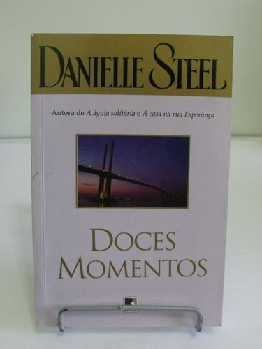 livro doces momentos - danielle steel