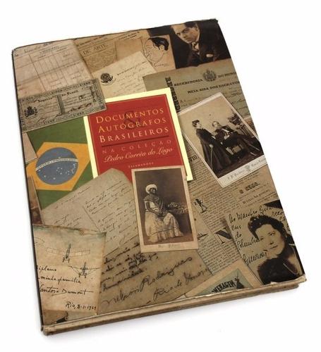 livro: documentos & autógrafos brasileiros col. pedro corrêa