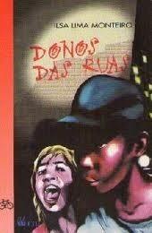 livro donos das ruas=ilsa lima monteiro=editora ftd