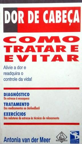 livro dor de cabeça como tratar e evitar