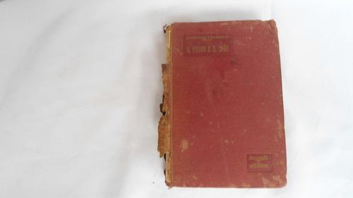 livro: d.pedro e d. ines ' o grande desvayro