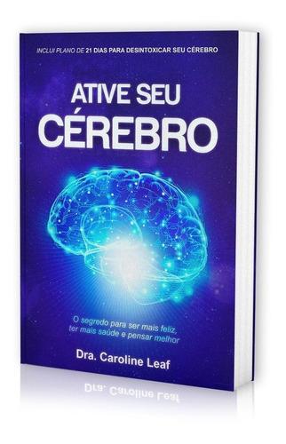 livro dra.caroline leaf - ative seu cerebro