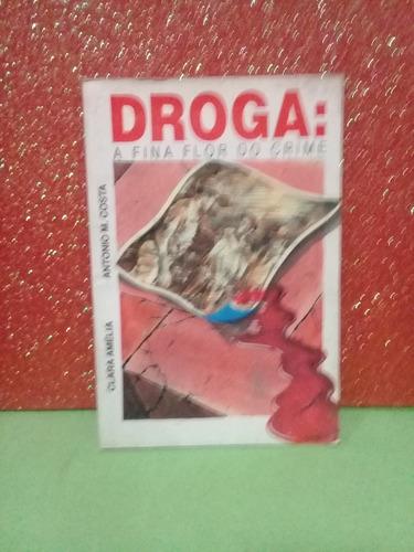 livro droga a fina flor do crime