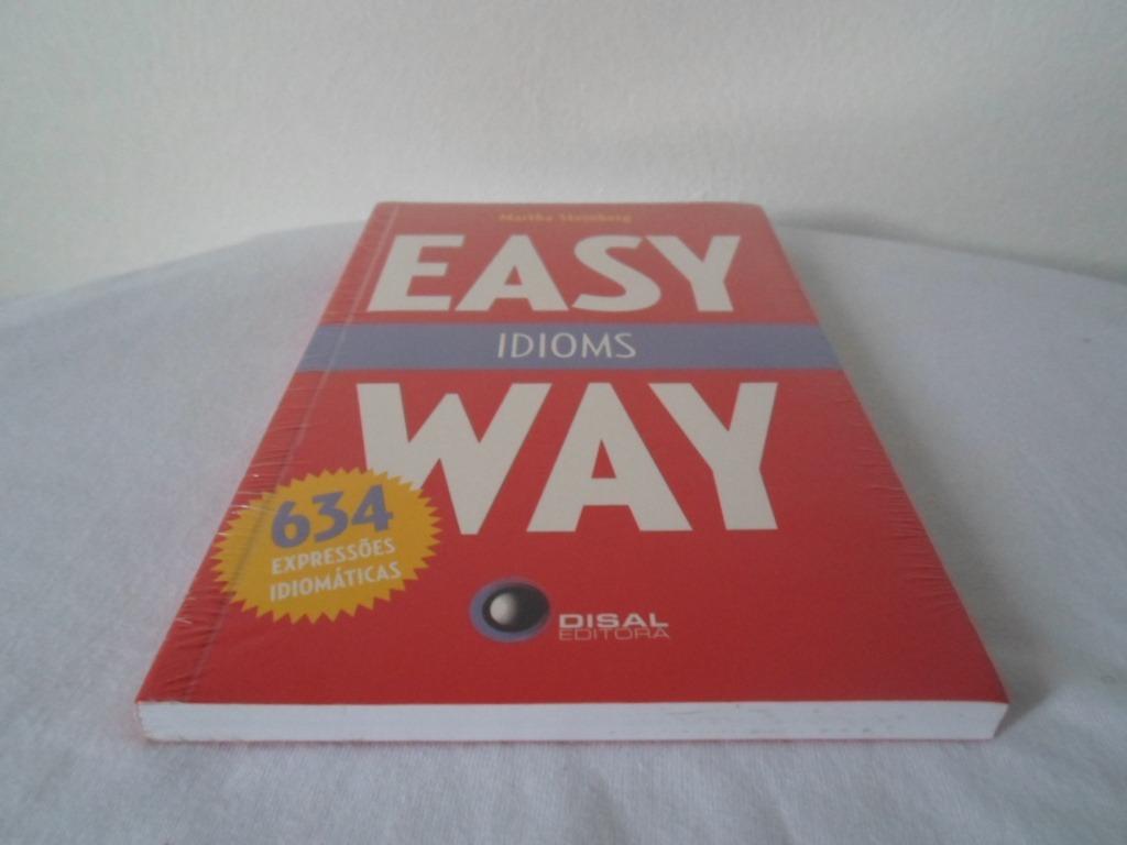 Livro - Easy Way Idioms 634 Expressões Idiomáticas Lacrado*