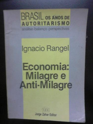 livro - economia - milagre e anti-milagre - ignacio rangel