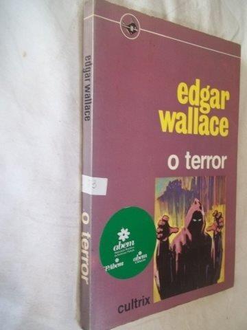 livro - edgar wallace - o terror - literatura estrangeira