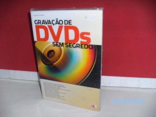 livro eduardo moraz gravação de dvds sem segredo - lacrado