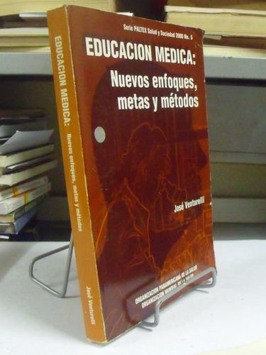 livro - educacion medica: nuevos enfoques, metas y métodos