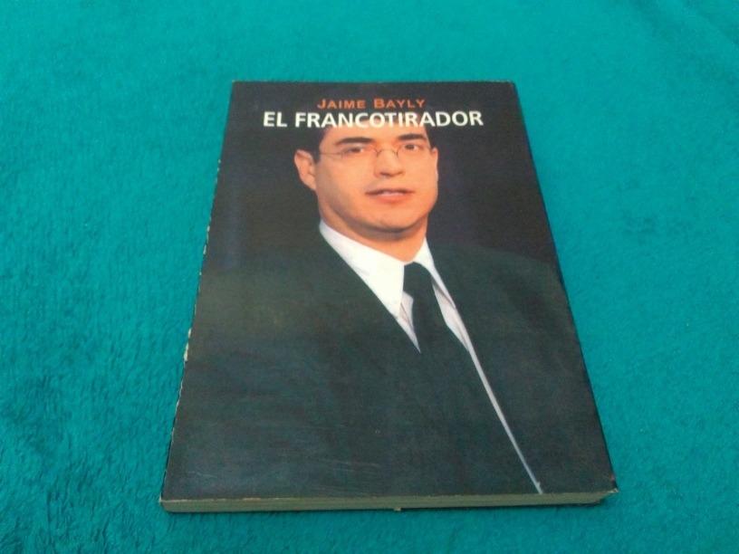 Livro El Francotirador Jaime Bayly R 39 99 Em Mercado Livre A laura bozzo, la popular presentadora peruana, se le colmó la paciencia con su paisano jaime bayly y acaba de anunciar que lo demandará en. mercado livre