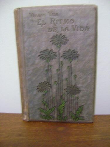 livro el ritmo de la vida - jose maria vargas vila - 1911
