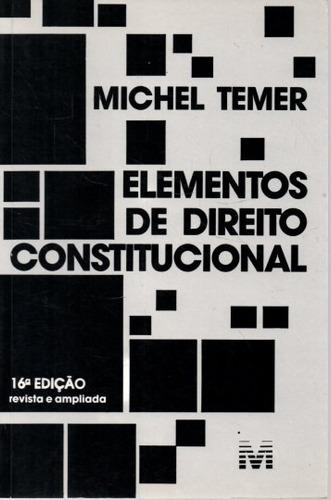 livro elementos de direito constitucional 16ª ed michel teme