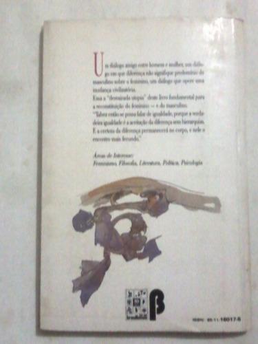 livro: elogia da diferença - rosiska darcy de oliveira