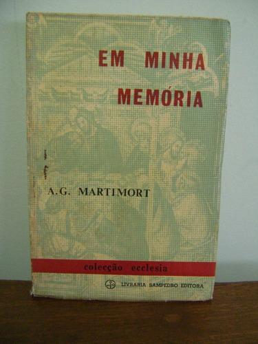 livro em minha memória - a. g. martimort - 1961 - sampedro