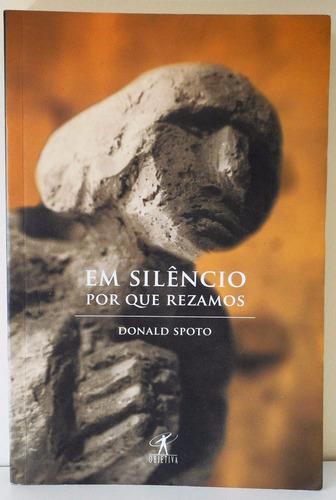 livro em silêncio por que rezamos - donald spoto