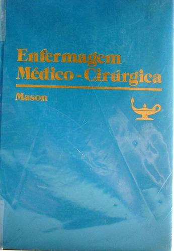 livro - enfermagem médico - cirúrgica - mason - 3°  edição