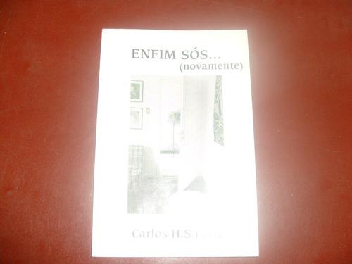 livro - enfim sós novamente - carlos h. s. forte - 1996