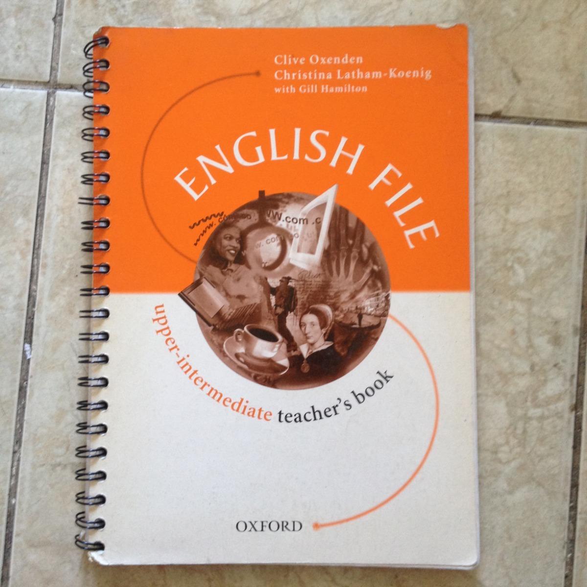 Oxford New English File Upper Intermediate Teacher Book