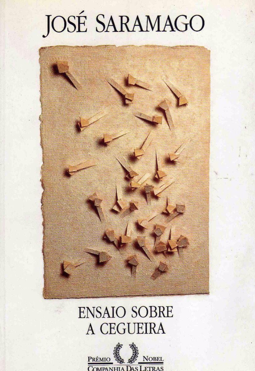 livro de jose saramago ensaio sobre a cegueira
