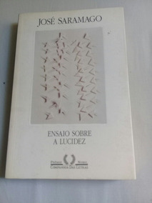 0c5848b06 Ensaio Sobre A Lucidez José Saramago - Livros no Mercado Livre Brasil