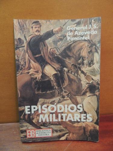 livro episódios militares general j. s. de azevedo pimentel