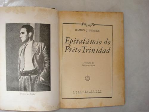 livro - epitalâmio do preto trindad - ramon sender - 1948