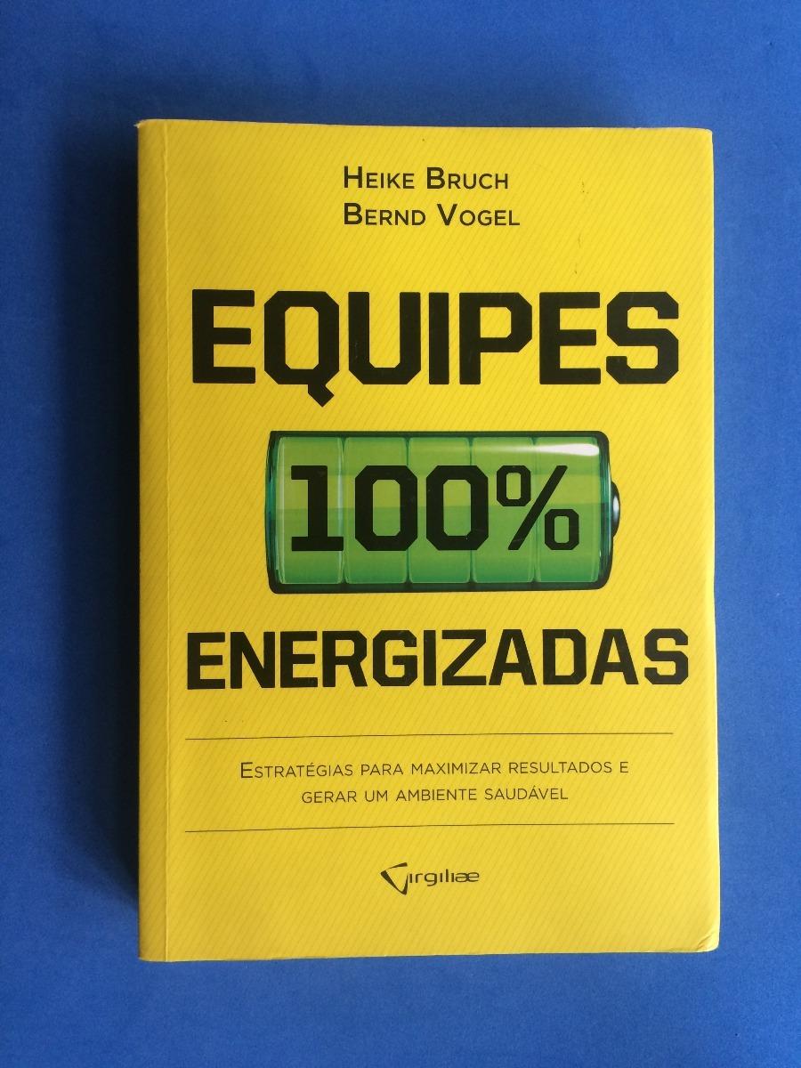 Resultado de imagem para Equipes 100% energizadas (Heike Bruch e Bernd Vogel)