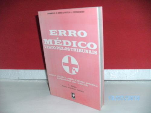 livro erro médico visto pelos tribunais 2ªed edipro/1997