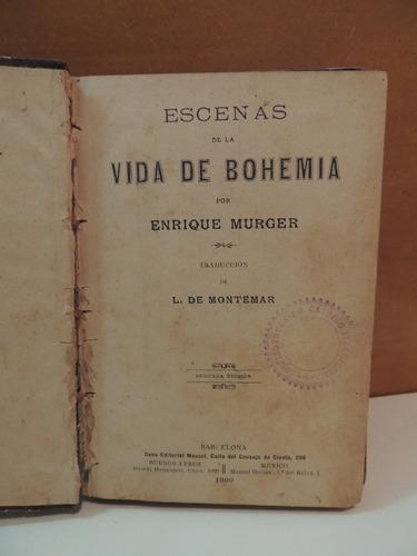 livro escenas de la vida de bohemia enrique murger