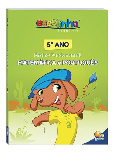 livro escolinha todolivro 5º ano ensino fundamental