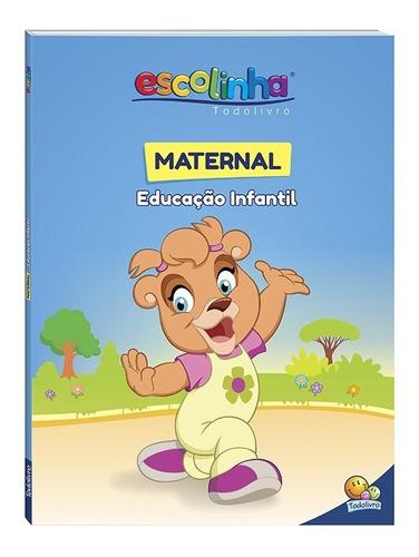 livro escolinha todolivro maternal educação infantil