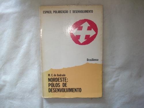 livro espaço polarização e desenvolvimento - m. c. andrade
