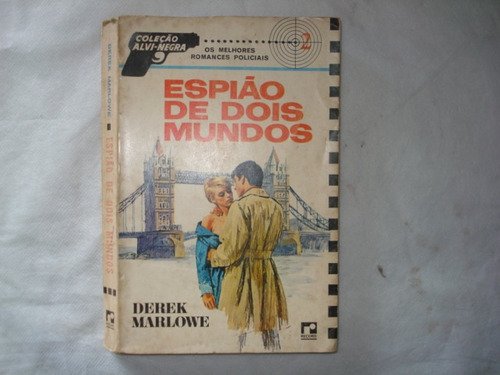livro - espião de dois mundos - derek marlowe