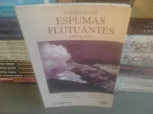 livro - espumas flutuantes antologia objetivo - castro alves