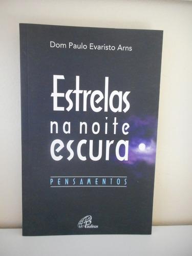 livro estrelas na noite escura - dom paulo evaristo arns