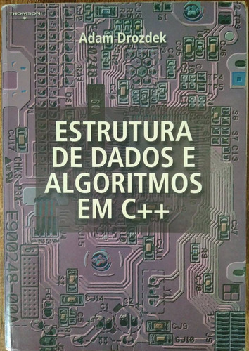 livro estrutura de dados e algoritmos em c++ adam drozdek