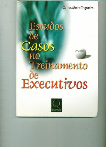 livro estudos de casos no treinamento de executivos