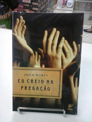 livro eu creio na pregação jhon atorstott