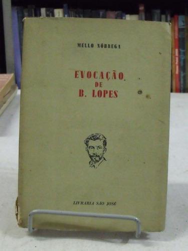 livro - evocação de b. lopes - mello nóbrega