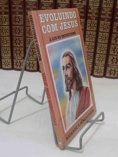 livro - evoluindo com jesus - ricardo s. magalhães
