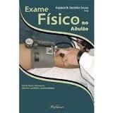 livro exame físico no adulto - aspásia basile gesteira souza