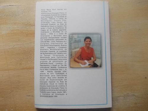 livro exemplos de vida  rosa maria novi ajudando deficiente