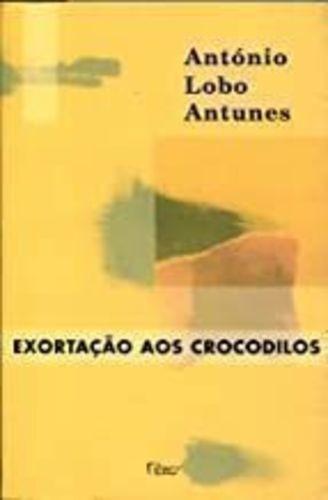livro exortação aos crocodilos antónio lobo antunes